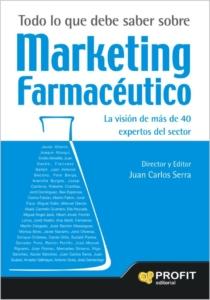 Todo lo que necesitas saber sobre marketing farmacéutico. La visión de más de 40 expertos del sector