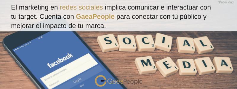 GaeaPeople te ayuda con tu estrategia en Social Media