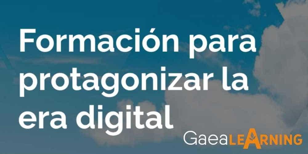 Formación para protagonizar la era digital