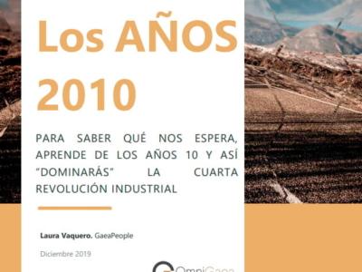 Los años 2010. Domina la 4a Revolución Industrial