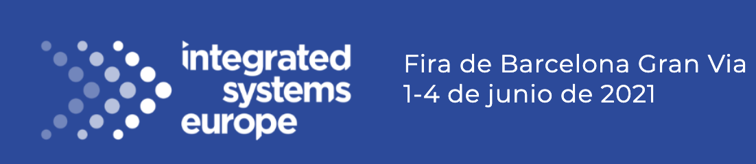 Integrated Systems Europe-ISE Barcelona