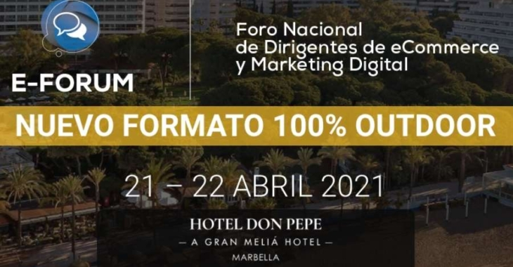 eForum: Foro Nacional de Dirigentes de eCommerce y Marketing Digital